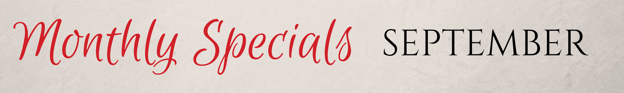 Monthly Specials for September